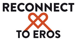 Reconnect to Eros